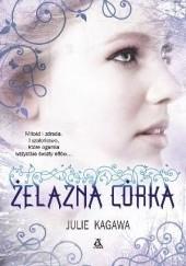 Okładka książki Żelazna córka Julie Kagawa