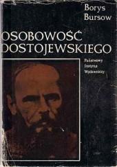 Okładka książki Osobowość Dostojewskiego Borys Bursow