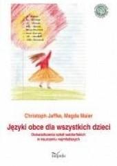 Okładka książki Języki obce dla wszystkich dzieci Freya Jaffke,Magda Maier