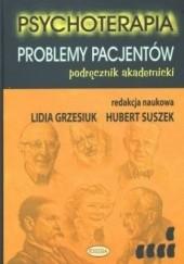 Okładka książki Psychoterapia. Problemy pacjentów - podręcznik akademicki Lidia Grzesiuk