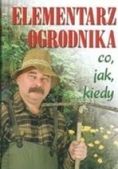 Okładka książki Elementarz ogrodnika co, jak, kiedy Harry Pötschke