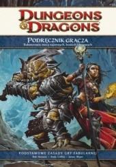 Okładka książki Podręcznik Gracza 4.0 Rob Heinsoo,James Wyatt,Andy Collins