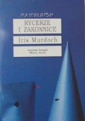 Okładka książki Rycerze i zakonnice Tom I Iris Murdoch