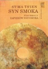 Okładka książki Syn Smoka. Fragmenty Zapisków historyka