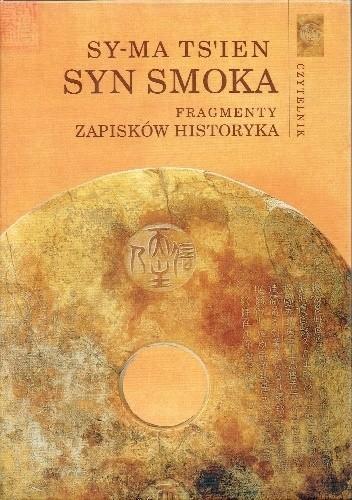 Okładka książki Syn Smoka. Fragmenty Zapisków historyka Sima Qian