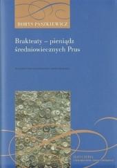 Okładka książki Brakteaty pieniądz średniowiecznych Prus