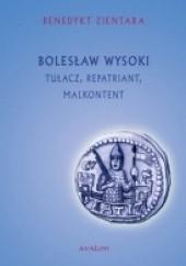Okładka książki Bolesław Wysoki. Tułacz, repatriant, malkontent Benedykt Zientara
