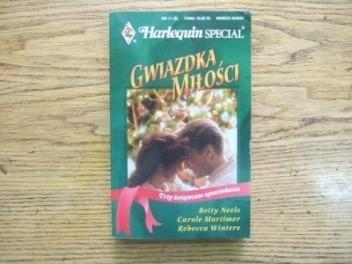 Okładka książki Gwiazdka miłości Carole Mortimer,Betty Neels,Rebecca Winters