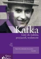 Okładka książki Listy do rodziny, przyjaciół, wydawców Franz Kafka