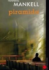 Okładka książki Piramida Henning Mankell