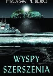 Okładka książki Wyspy Szerszenia Mirosław M. Bujko
