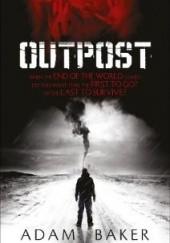 Okładka książki Outpost Adam Baker