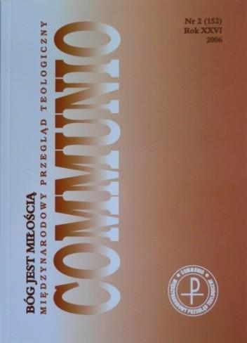Okładka książki Communio 2/2006 - Bóg jest Miłością praca zbiorowa