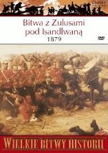 Okładka książki Bitwa z Zulusami pod Isandlwaną 1879. Wielkie zwycięstwo Zulusów Ian Knight