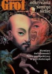 Okładka książki Przygoda odkrywania samego siebie. Wymiary świadomości. Nowe perspektywy w psychoterapii