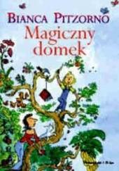 Okładka książki Magiczny domek Bianca Pitzorno