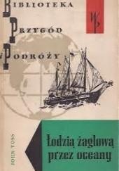 Okładka książki Łodzią żaglową przez oceany John Clauss Voss