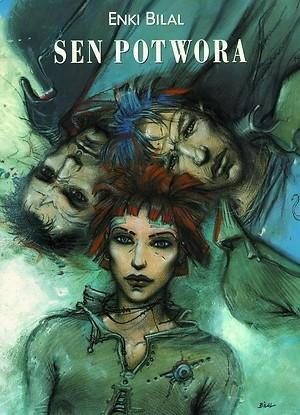 Okładka książki Sen potwora Enki Bilal