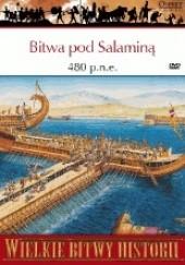 Okładka książki Bitwa pod Salaminą 480 p.n.e. Kampania morska, która ocaliła Grecję William Shepherd