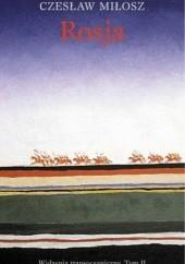 Okładka książki Rosja. Widzenia transoceaniczne. Tom II Czesław Miłosz
