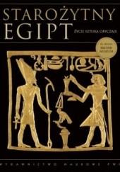 Okładka książki Starożytny Egipt. Życie – sztuka – obyczaje praca zbiorowa