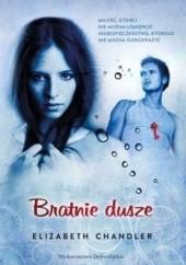 Okładka książki Bratnie dusze Elizabeth Chandler