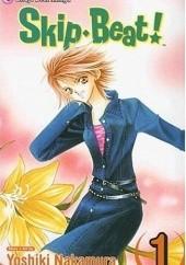 Okładka książki Skip Beat!, Vol. 1 Yoshiki Nakamura