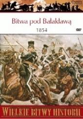 Okładka książki Bitwa pod Bałakławą 1854. Szarża lekkiej brygady John Sweetman
