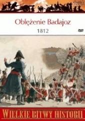 Okładka książki Oblężenie Badajoz 1812. Najkrwawsze zwycięstwo Wellingtona Ian Fletcher
