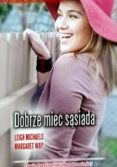 Okładka książki Dobrze mieć sąsiada Margaret Way,Leigh Michaels