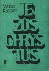Okładka książki Jezus Chrystus Kard. Walter Kasper