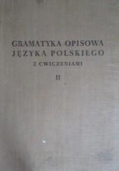 Okładka książki Gramatyka opisowa języka polskiego z ćwiczeniami, tom 2 Bronisław Wieczorkiewicz,Witold Doroszewski