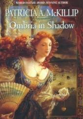 Okładka książki Ombria in shadow Patricia A. McKillip