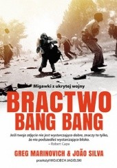 Okładka książki Bractwo Bang Bang Greg Marinovich,João Silva