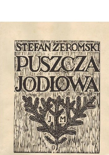 Okładka książki Puszcza jodłowa Stefan Żeromski