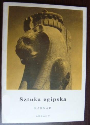Okładka książki Sztuka egipska. Karnak Kazimierz Michałowski