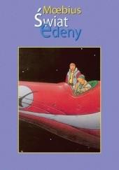 Okładka książki Świat Edeny - Część 1 Jean Giraud