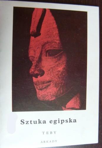 Okładka książki Sztuka egipska. Teby Kazimierz Michałowski