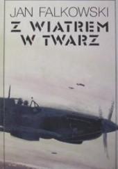 Okładka książki Z wiatrem w twarz Jan Falkowski