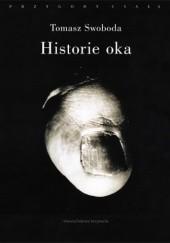 Okładka książki Historie oka. Bataille, Leiris, Artaud, Blanchot