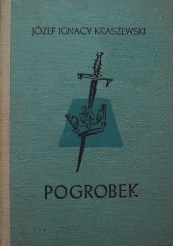 Okładka książki Pogrobek Józef Ignacy Kraszewski