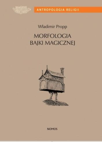 Okładka książki Morfologia bajki magicznej Władimir Propp