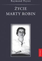 Okładka książki Życie Marty Robin Raymond Peyret