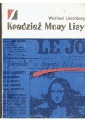 Okładka książki Kradzież Mony Lisy Winfried Loeschburg
