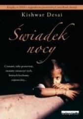 Okładka książki Świadek nocy Kishwar Desai
