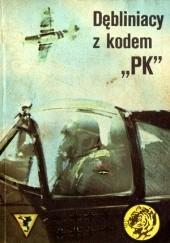 """Okładka książki Dębliniacy z kodem """"PK"""""""