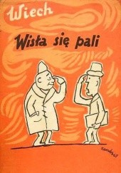 Okładka książki Wisła się pali Stefan Wiechecki