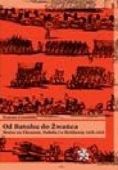 Okładka książki Od Batohu do Żwańca. Wojna na Ukrainie, Podolu i o Mołdawię 1652–1653 Tomasz Ciesielski