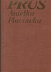 Okładka książki Anielka. Placówka Bolesław Prus