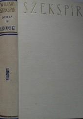 Okładka książki Dzieła dramatyczne IV: Kroniki II
